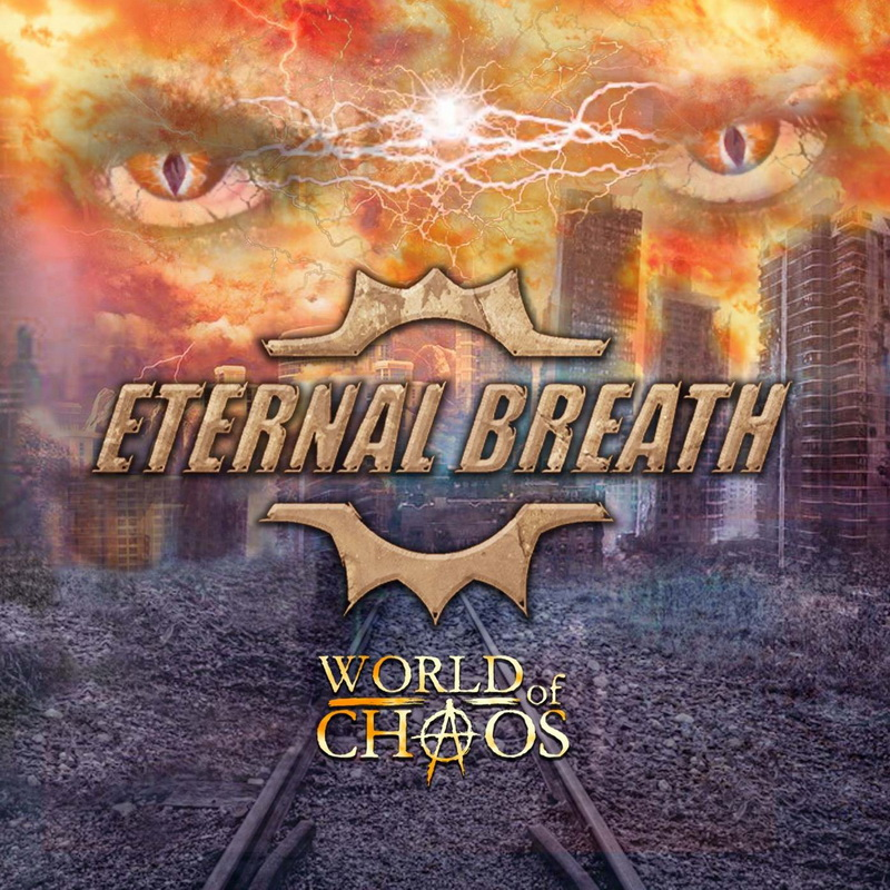 ETERNAL BREATH World Of Chaos (Jun 28th 2019) – Sliptrick